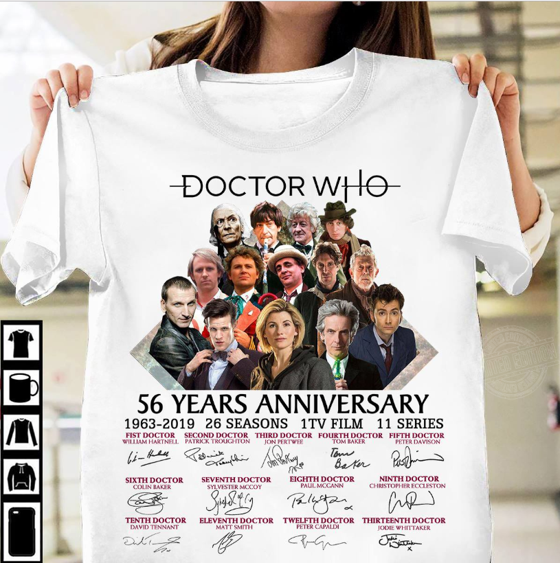 Doctor who 56 years anniversary 1963-2019 26 seasons 1 tv film 11 series Shirt