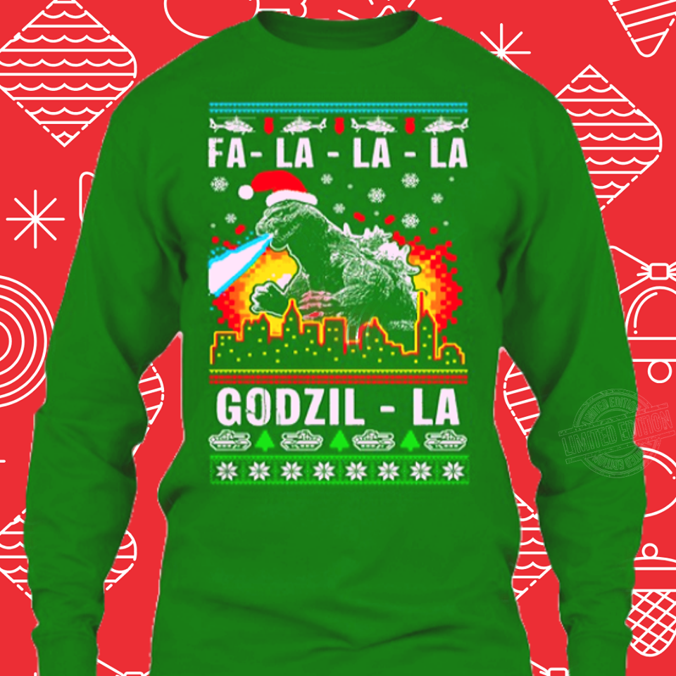 Fa la la la godzil la christmas Shirt
