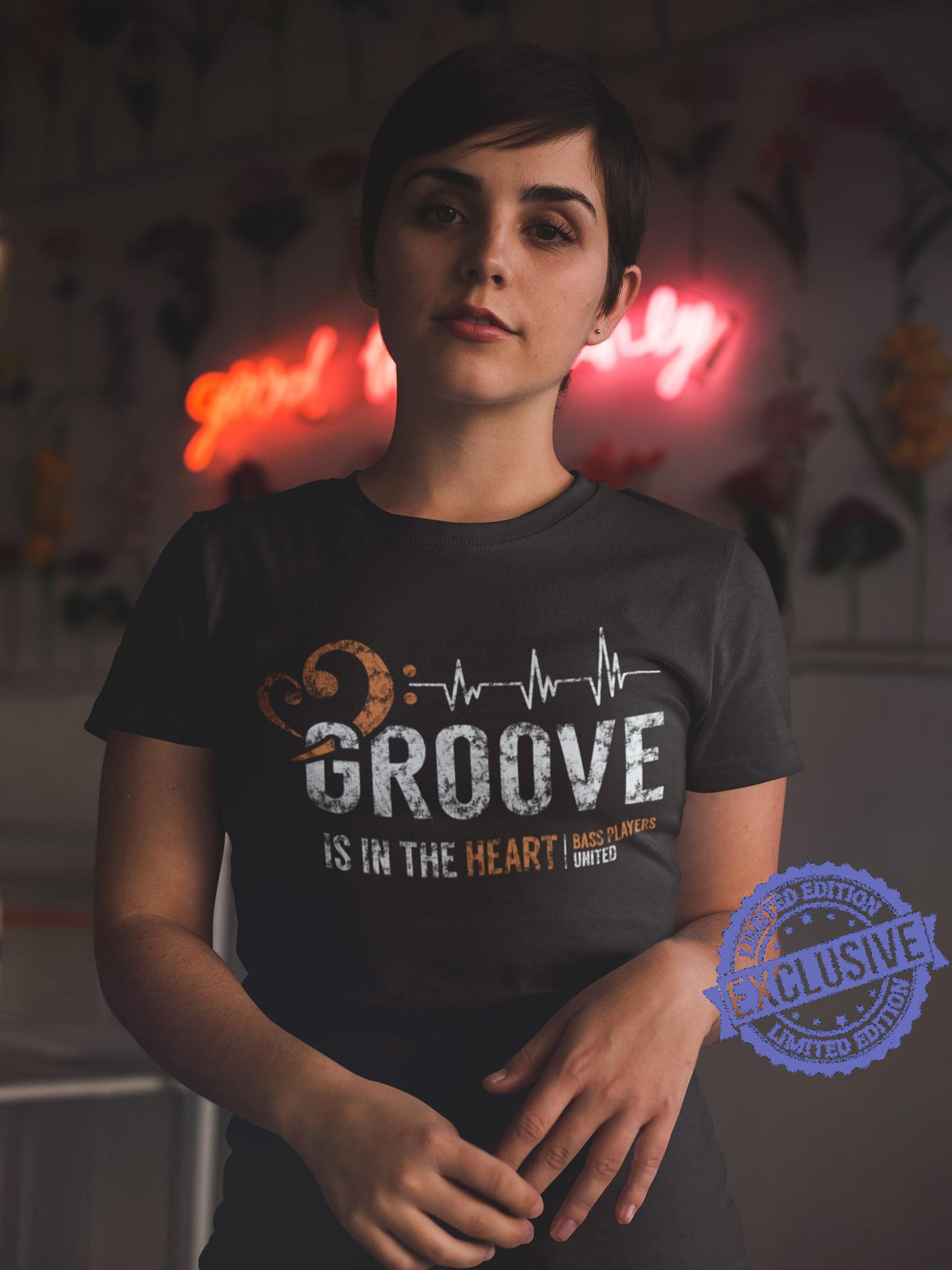 Groove is in the heart bass players united shirt