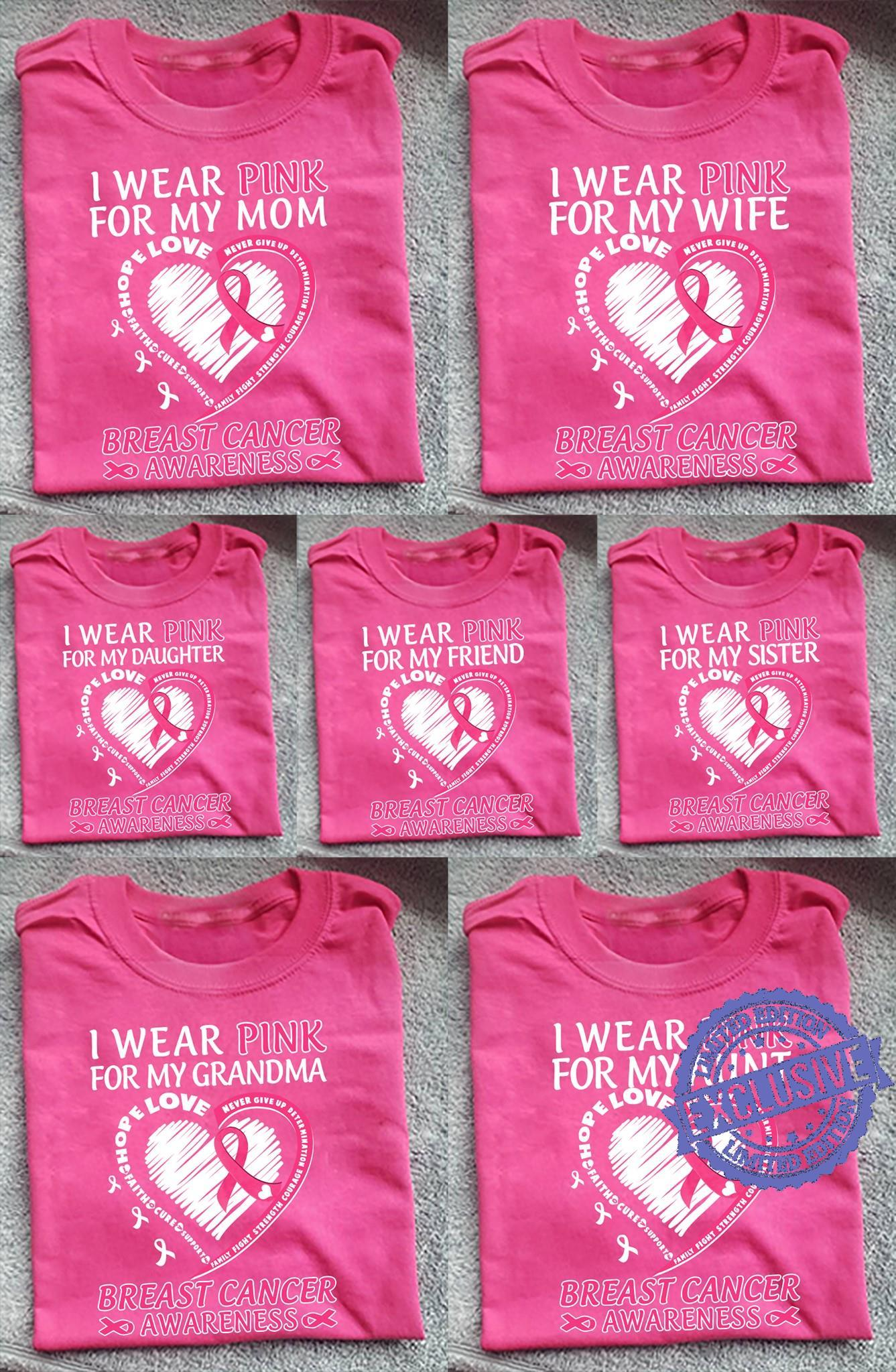 I Wear Pink For My MOM Breast Cancer Awareness Walk T Shirt Strong Cure Tee