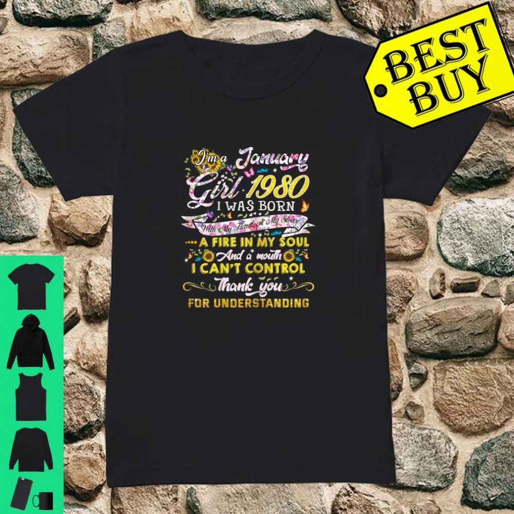 January girl 1980 Shirt 40 Years Old 40th Birthday Shirt ladies tee