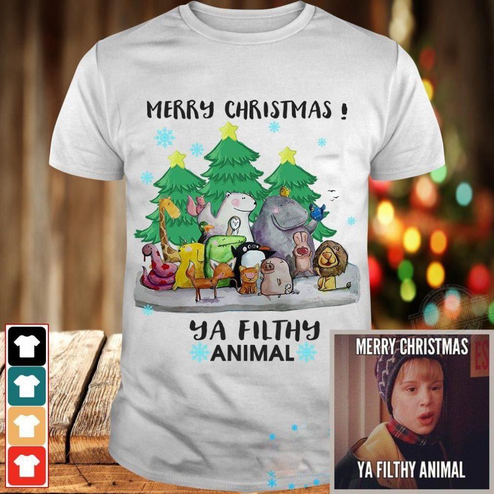 Merry chritsmas ya filthy animal Shirt