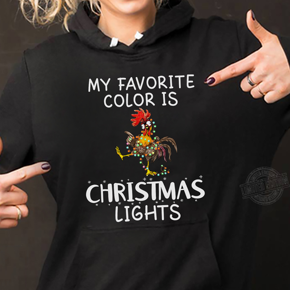 My favorite color is christmas lights Shirt